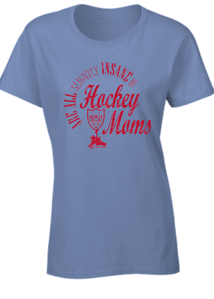 Slightly insane Hockey Moms