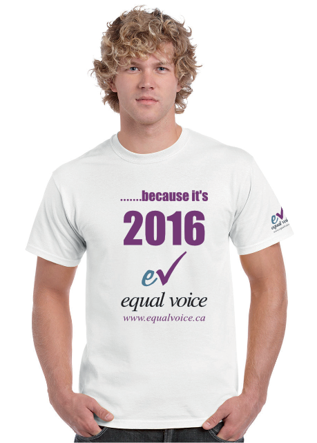Support women having an 'Equal Voice'…'because it's 2016!'