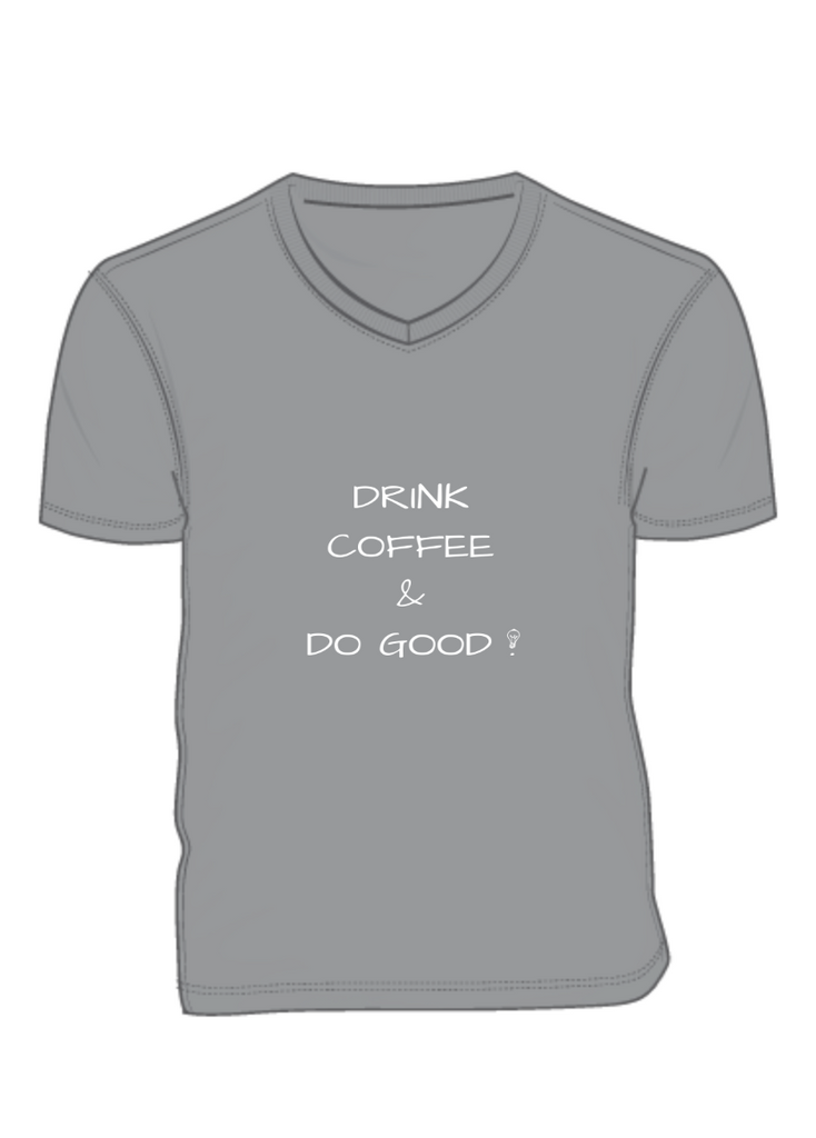 Drink Coffee & Do Good !