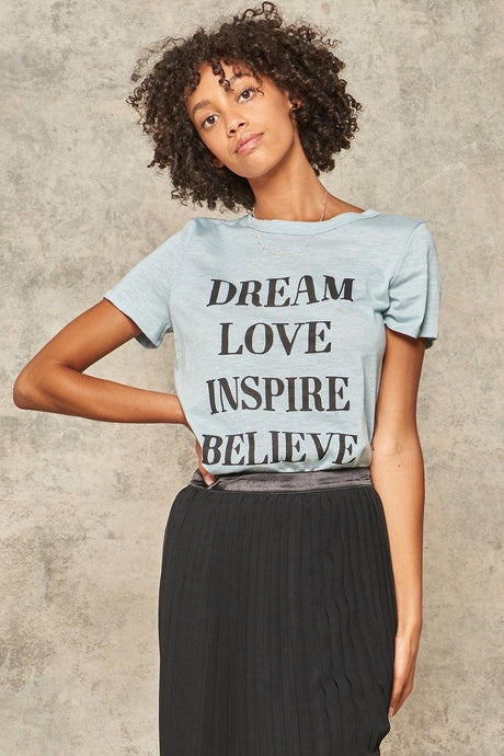 Dream, Love, Inspire Tee - Sublime Clothing Boutique