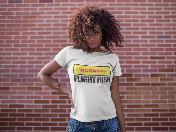 'Flight Risk'        T-Shirt