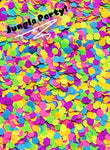 """JUNGLE PARTY"" *UV/BlackLight* Festival FunFetti"