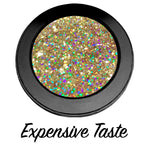 """EXPENSIVE TASTE!"" Single Pressed Glitter Palette"