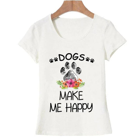 "T-Shirt Chien <br> ""Dogs Make me Happy"""