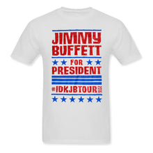 Load image into Gallery viewer, I Don't Know Tour 2016 Buffett For President White Tee