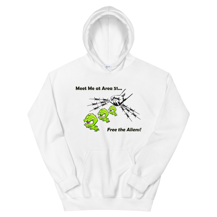 "Alien Wear Hooded Sweatshirt -  ""Meet Me at Area 51 Alien Free"""