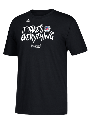 LA Clippers Playoffs It Takes Everything T-Shirt