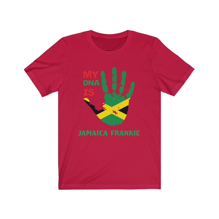 """MY DNA IS  JAMAICAFRANKIE''-  Unisex Jersey Short Sleeve Tee"