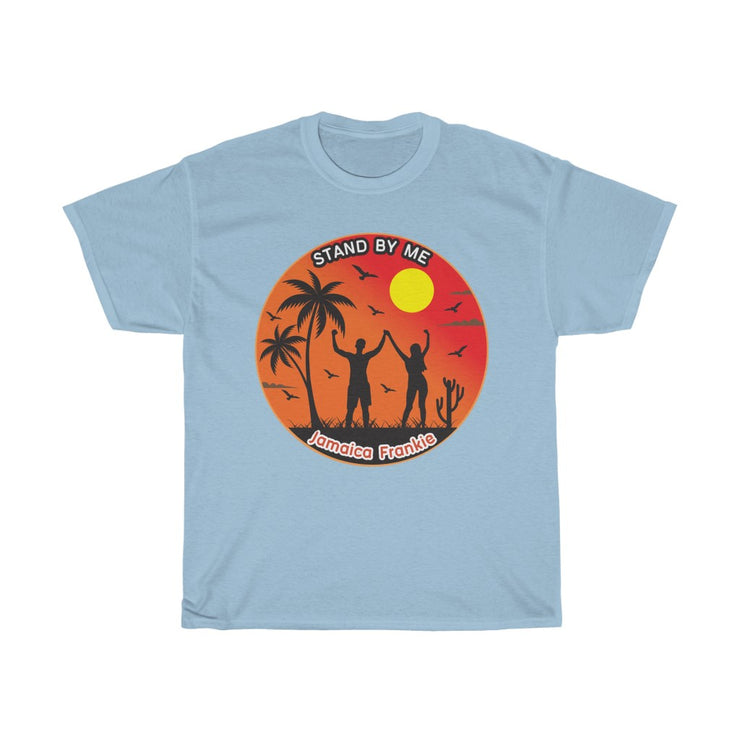 Unisex Heavy Cotton Tee - Stand By Me JamaicaFrankie