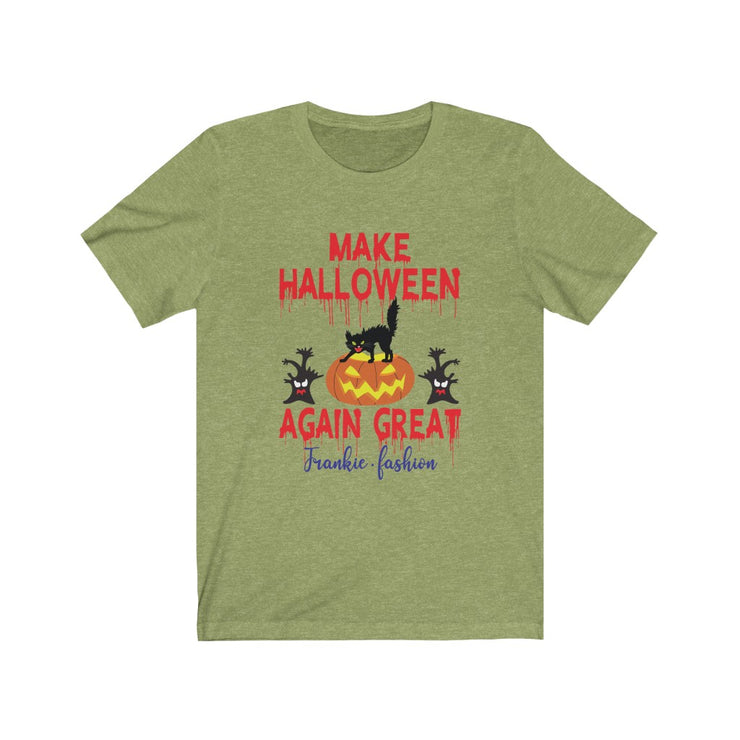 """MAKE HALLOWEEN AGAIN GREAT"" Frankie.fashion - Unisex Jersey Awesome Quality Tee"