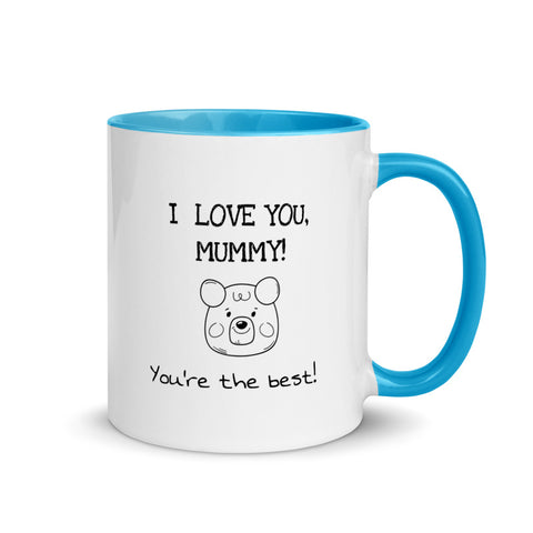 'I love you, mummy! You're the best!' - Teddy Bear Mug [Blue, Red, Yellow, Black]