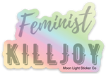 Feminist Killjoy Sticker