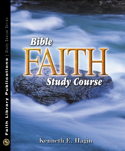 Bible Faith Study - PDF Edition