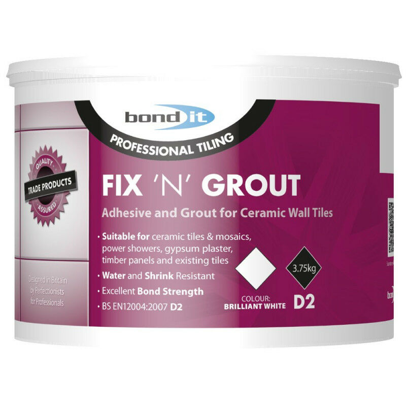 BOND IT FIX N GROUT Tile Adhesive internal ideal for showers and wet rooms D2