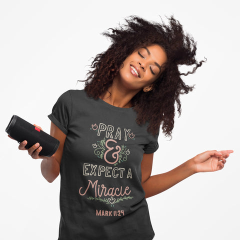 Christian Tee - Uniquely Soft Extra Light Triblend designed as Pray and Expect A Miracle