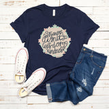 Christian Tee - Uniquely Soft Extra Light Triblend designed as Strength Dignity Wisdom Kindness
