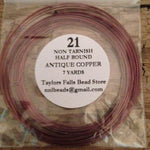 21 gauge HALF ROUND non tarnish antique copper wire