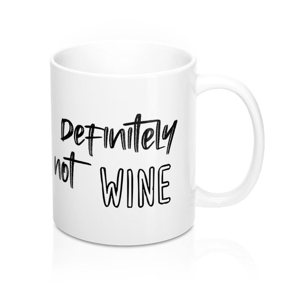 Definitely Not Wine, Mug - Soap Dropper