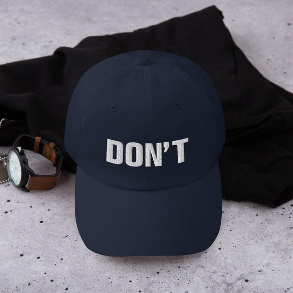 Don't, Dad Hat - Soap Dropper