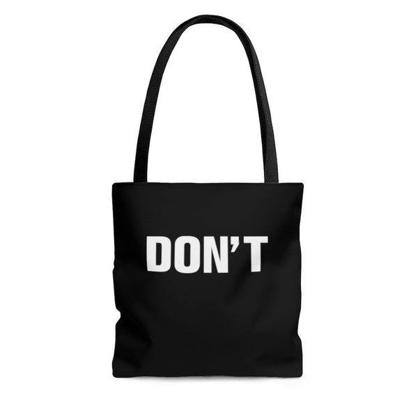 Don't, Tote Bag - Soap Dropper
