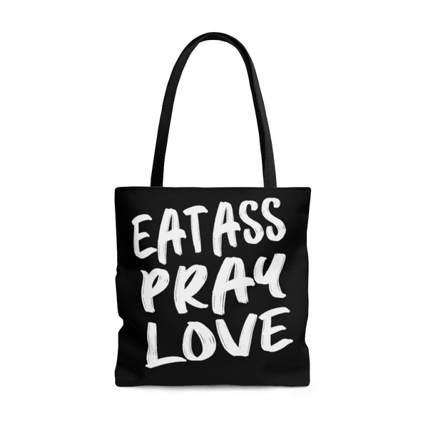 Eat Ass Pray Love, Tote Bag - Soap Dropper