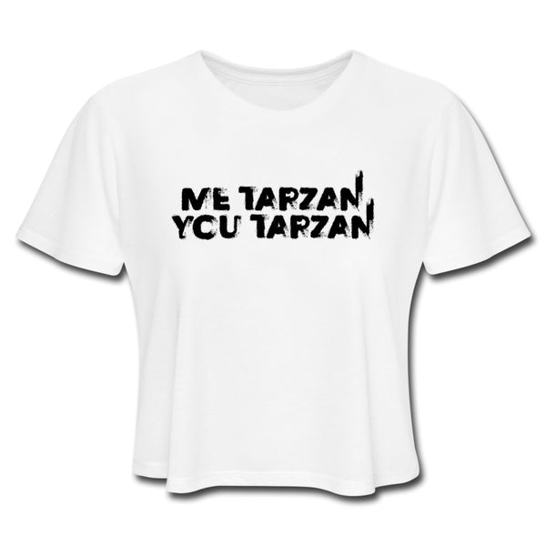 Me Tarzan You Tarzan Black Letters, Crop Top | Soap Dropper