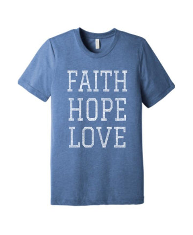 FAITH LOVE HOPE tee