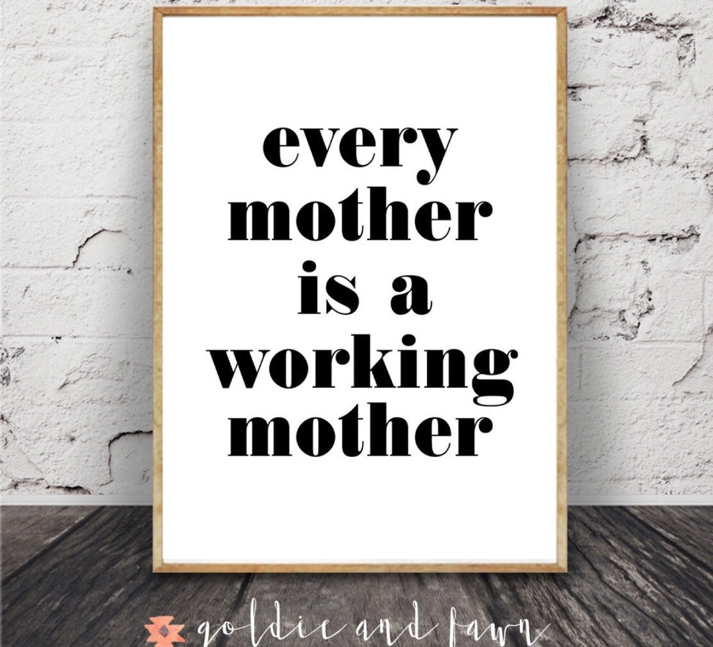 EVERY MOTHER PRINT by: goldie&fawn