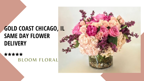 Best Same Day Flower Delivery Gold Coast, Chicago IL