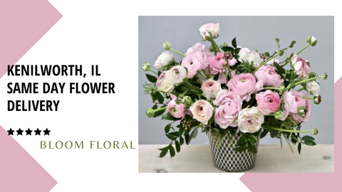 Best Same Day Flower Delivery Kenilworth, IL