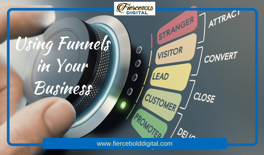 Using Funnels in Your Business