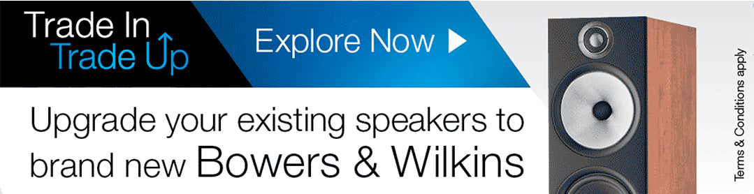 Bowers & Wilkins Trade In Trade Up.  An opportunity to upgrade your existing speakers to brand new Bowers & Wilkins.