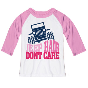 Jeep Hair Dont Care White And Pink Raglan Tee Shirt three quarter Sleeve - Wimziy&Co.