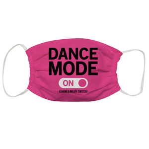Dance Mode On Pink Face Mask - Wimziy&Co.