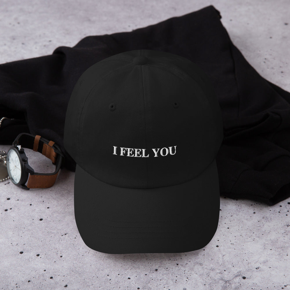 I Feel You Dad Hat