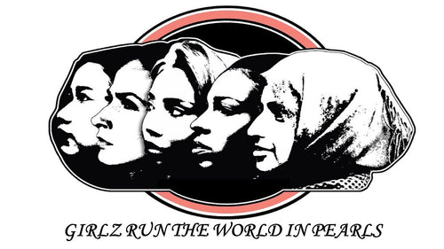 GIRLZ RUN THE WORLD IN PEARLS