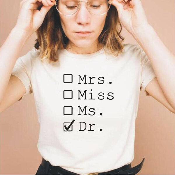 Mrs Miss Ms Dr Letter Print T Shirt