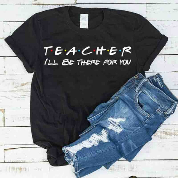 Teacher I'll Be There for You