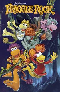 FRAGGLE ROCK: JOURNEY TO THE EVERSPRING #1 (OF 4)