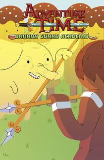 ADVENTURE TIME: BANANA GUARD ACADEMY #4 (OF 6)