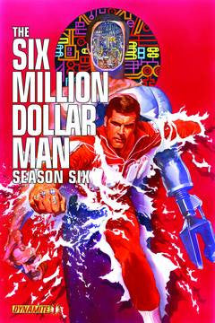 THE SIX MILLION DOLLAR MAN: SEASON 6 #1
