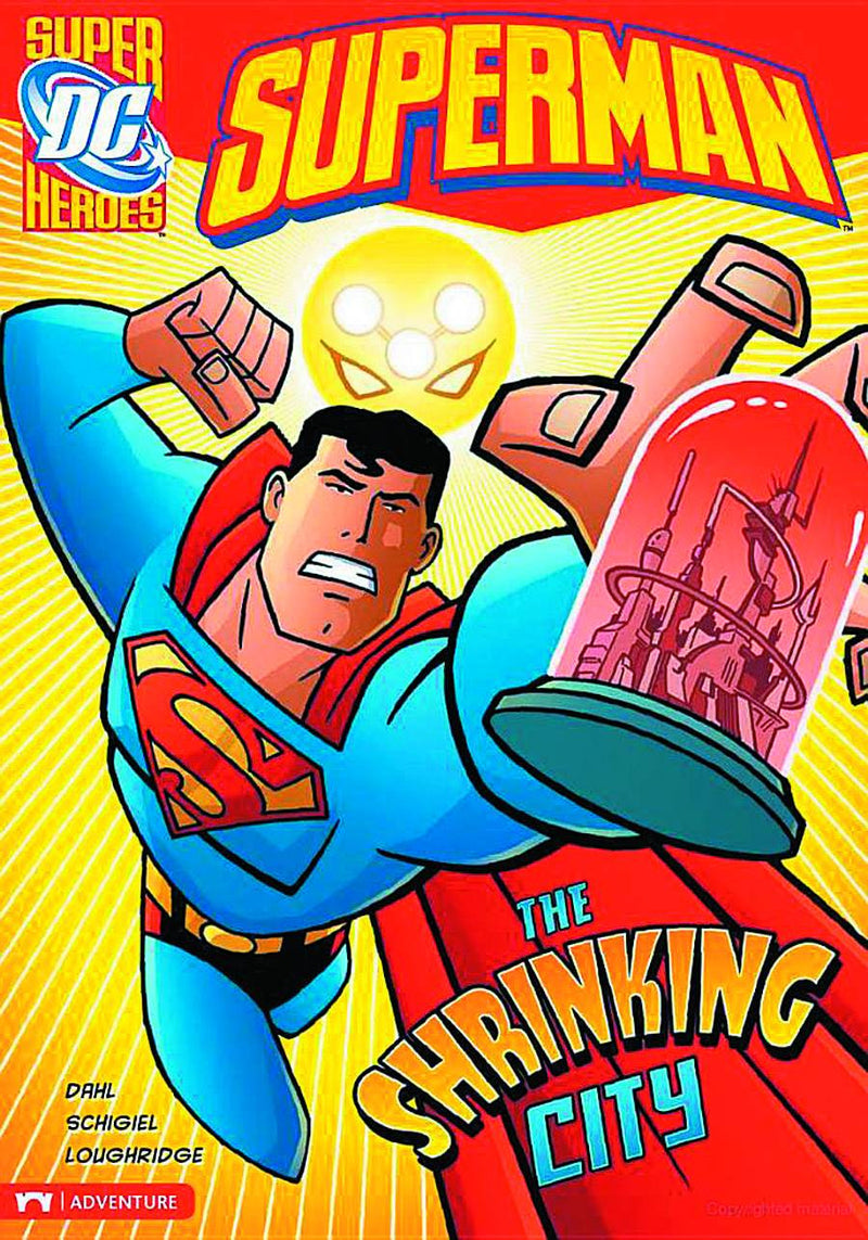DC SUPER HEROES: SUPERMAN — THE SHRINKING CITY