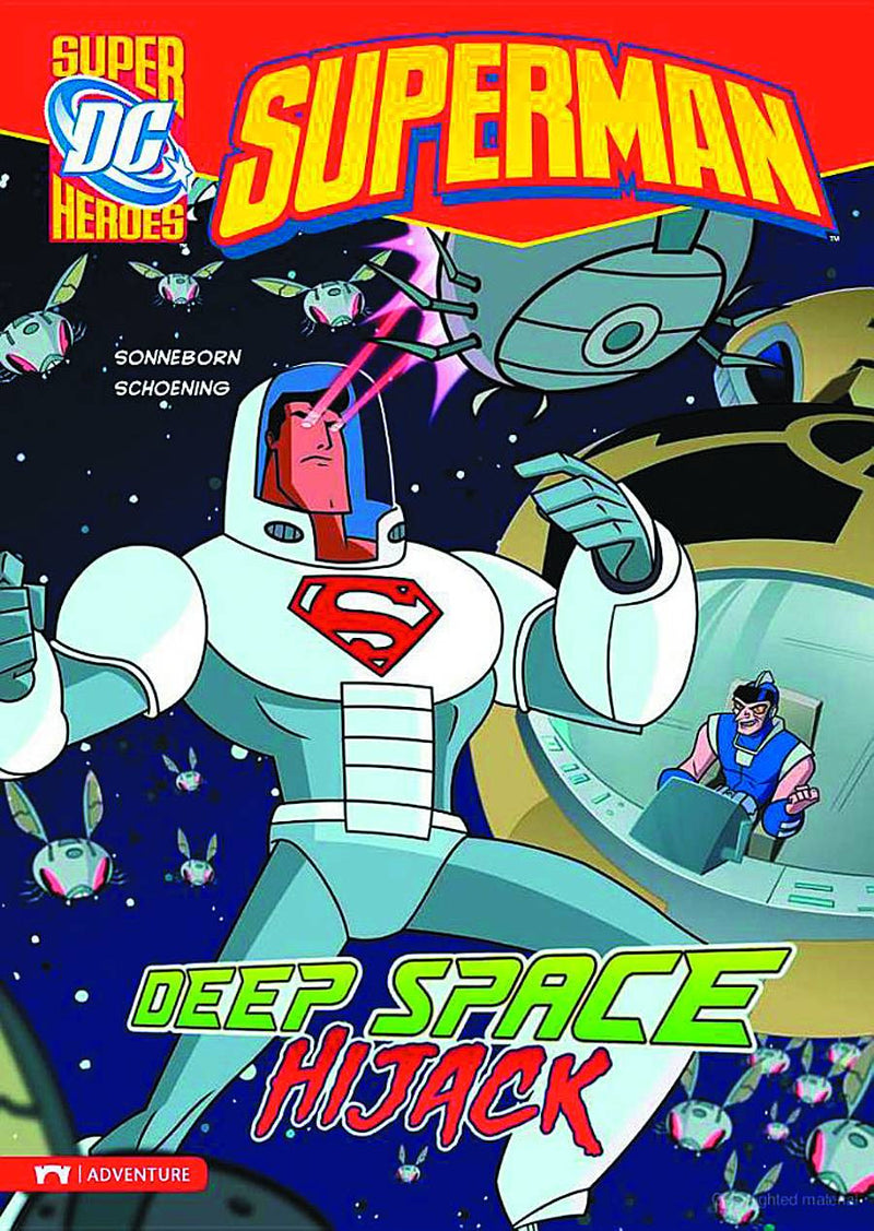 DC SUPER HEROES: SUPERMAN — DEEP SPACE HIJACK