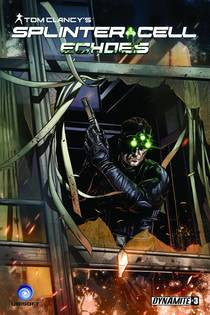 TOM CLANCY'S SPLINTER CELL: ECHOES #3 (OF 4)