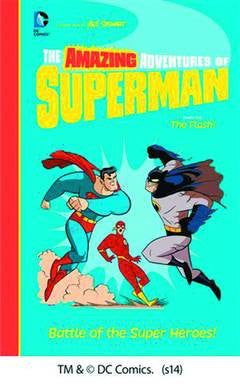 THE AMAZING ADVENTURES OF SUPERMAN: BATTLE OF THE SUPER HEROES! PB