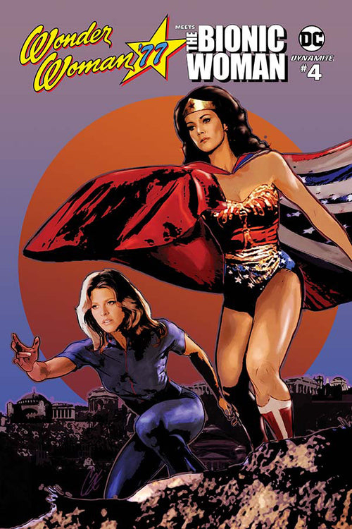 WONDER WOMAN 77 BIONIC WOMAN #4
