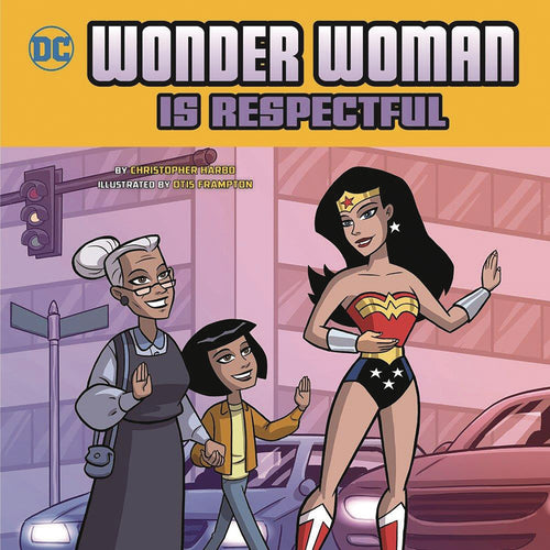 WONDER WOMAN IS RESPECTFUL YR PICTURE BOOK