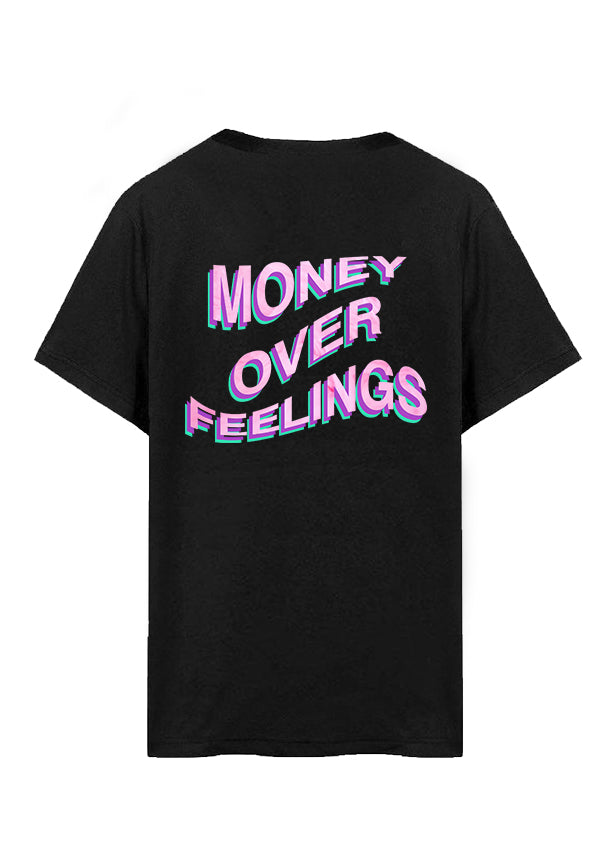 MONEY OVER FEELINGS