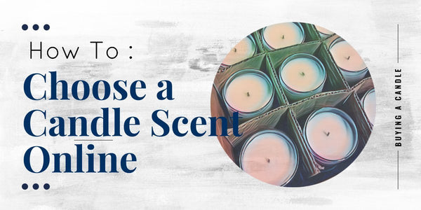 How to Choose a Candle Scent Online