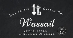 Wassail No.17 - Lux Arcana Candle Co.